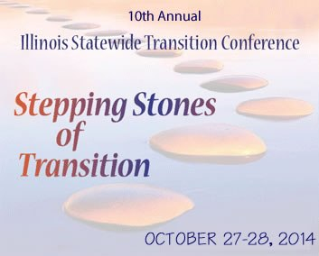 Statewide Transition Conference For >> Hoidsa 10th Annual Illinois Statewide Transition Conference